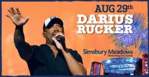Darius Rucker August 29th Simsbury Meadows